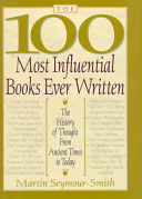 <i>The 100 Most Influential Books Ever Written</i> 1998 book by Martin Seymour-Smith
