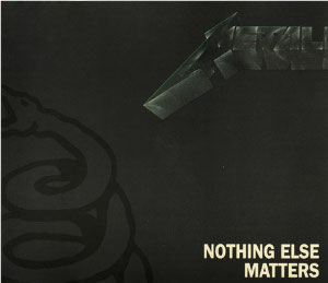 Nothing Else Matters song by Metallica