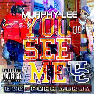 <i>You See Me</i> album by Murphy Lee