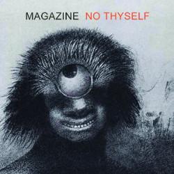 <i>No Thyself</i> 2011 studio album by Magazine