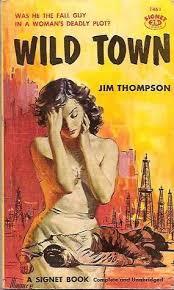 <i>Wild Town</i> 1957 crime novel by Jim Thompson