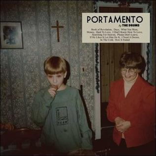 "The Drums, ""Portamento"" (2011)"