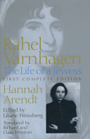<i>Rahel Varnhagen</i> (book) Hannah Arendts biography of Rahel Varnhagen