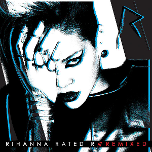 <i>Rated R: Remixed</i> 2010 remix album by Rihanna