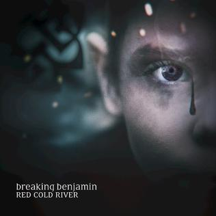 Red Cold River single by Breaking Benjamin