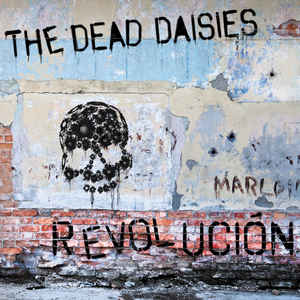 <i>Revolución</i> (The Dead Daisies album) 2015 studio album by The Dead Daisies