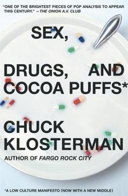 Sex drugs and coco puffs