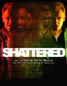 Shattered - Promotional poster