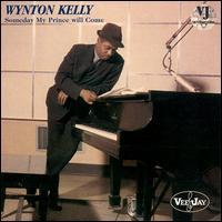 <i>Someday My Prince Will Come</i> (Wynton Kelly album) 1977 studio album by Wynton Kelly