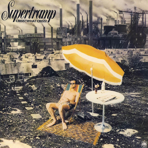 front cover for the album Crisis? What Crisis? by the artist Supertramp. The cover art copyright is believed to belong to the label, A&M Records, or the graphic artist(s), Fabio Nicoli, Paul Wakefield, and Dick Ward.