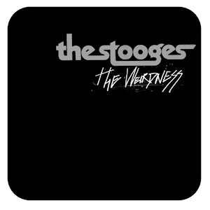 <i>The Weirdness</i> 2007 studio album by The Stooges