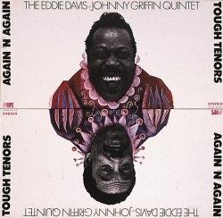 "<i>Tough Tenors Again n Again</i> 1970 studio album by The Eddie ""Lockjaw"" Davis and Johnny Griffin Quintet"