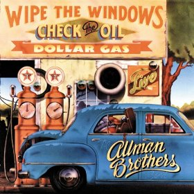 <i>Wipe the Windows, Check the Oil, Dollar Gas</i> 1976 live album by The Allman Brothers Band