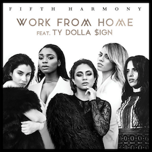 https://upload.wikimedia.org/wikipedia/en/f/f5/Work_From_Home_%28featuring_Ty_Dolla_%24ign%29_%28Official_Single_Cover%29_by_Fifth_Harmony.png