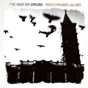 Album_cover,_Wagonwheel_Blues,The_War_on