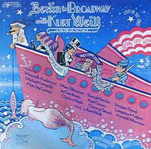 <i>Berlin to Broadway with Kurt Weill</i>