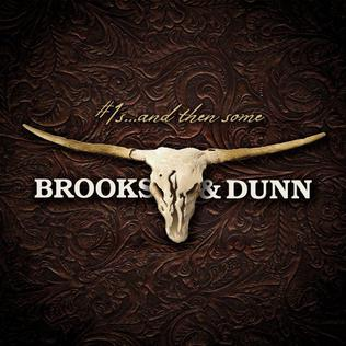 <i>Number 1s... and Then Some</i> 2009 compilation album by Brooks & Dunn