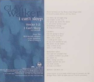 I Cant Sleep (song) 2004 single by Clay Walker