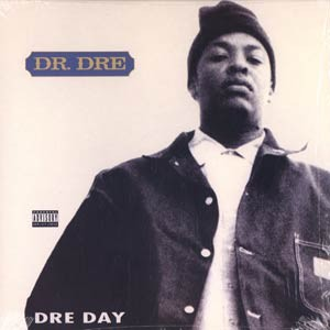 Fuck wit Dre Day (And Everybodys Celebratin) 1992 Dr. Dre single