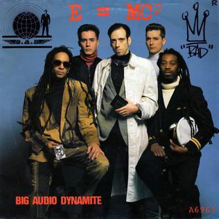 E=MC<sup>2</sup> (song) 1986 single by Big Audio Dynamite