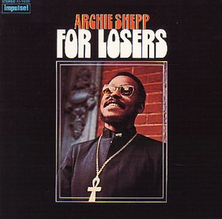 <i>For Losers</i> album by Archie Shepp