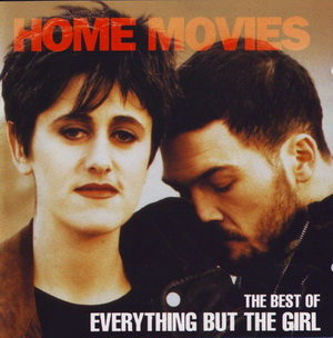 <i>Home Movies</i> (album) 1993 greatest hits album by Everything but the Girl