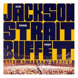 <i>Live at Texas Stadium</i> 2007 live album by Alan Jackson, George Strait and Jimmy Buffett