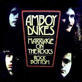 <i>Marriage on the Rocks/Rock Bottom</i> 1970 studio album by The Amboy Dukes