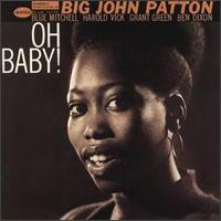 <i>Oh Baby!</i> (Big John Patton album) album by John Patton