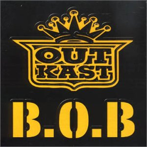 Cover image of song B.O.B. by OutKast