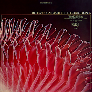 Release Of An Oath The electric prunes