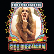 Sick Bubblegum 2009 single by Rob Zombie