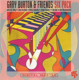 <i>Six Pack</i> (Gary Burton album) 1992 studio album by Gary Burton