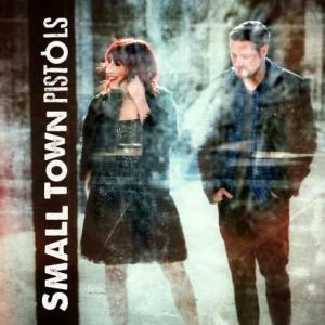 <i>Small Town Pistols</i> (album) 2013 studio album by Small Town Pistols