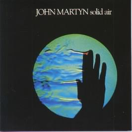 <i>Solid Air</i> 1973 studio album by John Martyn