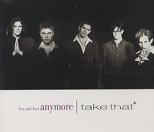 Love Aint Here Anymore 1994 single by Take That