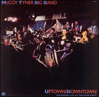 <i>Uptown/Downtown</i> 1988 live album by McCoy Tyner