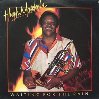 <i>Waiting for the Rain</i> (album) 1985 studio album by Hugh Masekela