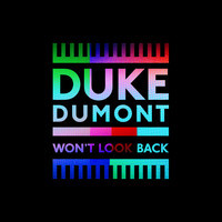 Duke Dumont — Won't Look Back (studio acapella)