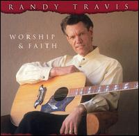 <i>Worship & Faith</i> 2003 studio album by Randy Travis