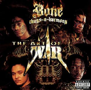 <i>The Art of War</i> (Bone Thugs-n-Harmony album) 1997 studio album by Bone Thugs-n-Harmony