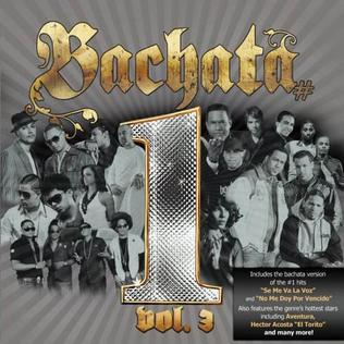 <i>Bachata Number 1s, Vol. 3</i> 2010 compilation album by Various Artists