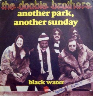 Black Water (song) 1974 single by The Doobie Brothers