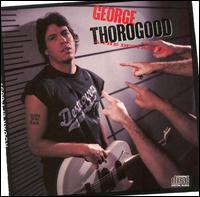 <i>Born to Be Bad</i> (album) 1988 studio album by George Thorogood and the Destroyers