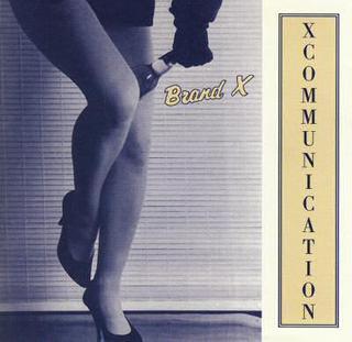 <i>X-Communication</i> 1992 studio album by Brand X