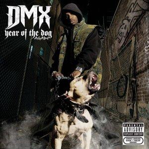 <i>Year of the Dog... Again</i> 2006 studio album by DMX