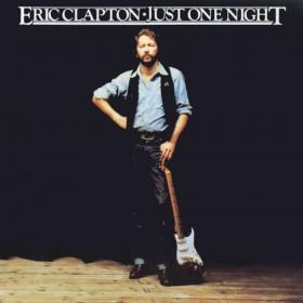 <i>Just One Night</i> (Eric Clapton album) 1980 live album by Eric Clapton