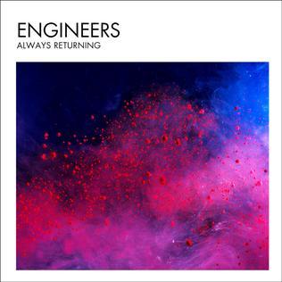 <i>Always Returning</i> 2014 studio album by Engineers