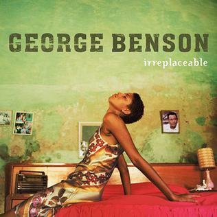 <i>Irreplaceable</i> (George Benson album) 2003 studio album by George Benson