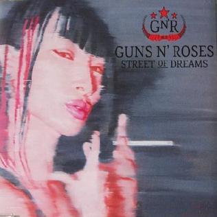Street of Dreams (Guns N Roses song) 2009 single by Guns N Roses